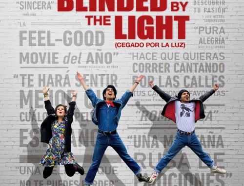 Blinded by the Light (Cegado por la Luz) – 2019